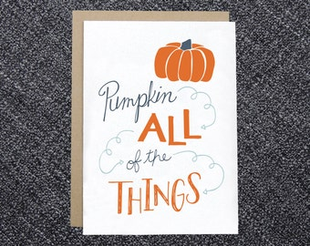 PRINTABLE Fall Card - Pumpkin All of the Things - DIY Instant Download