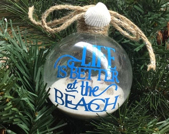 "Personalized ""Life is Better at the Beach"" Ornament - Sand and Seashell Ornament"