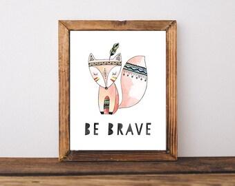 Be Brave Fox Boys Nursery Art, Printable Wall art, Watercolor, Tribal, Printable, Arrow  (836)