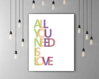 All You Need Is Love Quote Print, Beatles Gift, Valentine Decor, Music Artwork, Wedding Song Art, Band Poster, Rock Decor, Colorful Modern