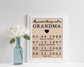 Grandma Gift | Burlap Wall Art | Grandchildren Birth Dates | Burlap Print | My Greatest Blessings Call Me Grandma