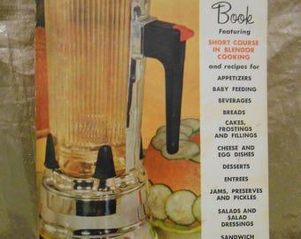 Vintage Waring Blender Cook Book of Blender Recipes - Full Menu!