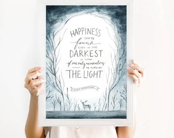 Harry Potter Art Print ~ Happiness Can Be Found Even in the Darkest of Times ~ Digital Download Watercolor Printable Quote A3 Size Wall Art