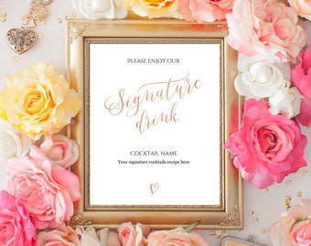 Editable PDF Template 8x10 Signature Cocktail Sign INSTANT DOWNLOAD Rose gold calligraphy Wedding Signature Drink Bar Sign Printable Digital