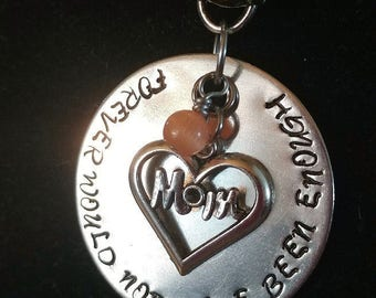 Hand stamped 'Forever would not have been enough' Mom memorial necklace