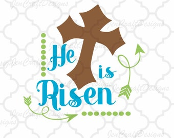 He is Risen SVG, Easter SVG, Jesus svg,EPS,Dxf,Png. Svg Files for Cricut, Cut files for Silhouette Instant Download
