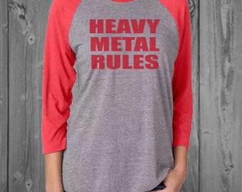 Heavy Metal Rules Raglan Shirt