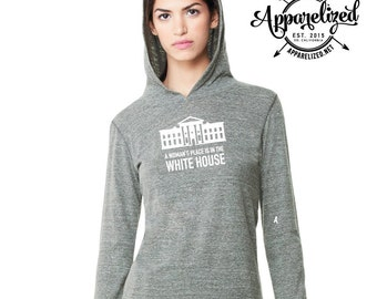 A Woman's Place is in the White House Women's Long Sleeve Hooded Pullover With Runner's Thumb Hole Cuffs, Hillary Clinton Long Sleeve Shirt