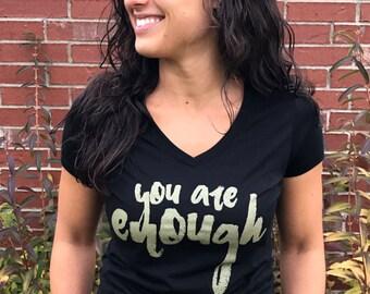 You Are Enough V-Neck Tee
