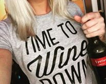 Time To Wine Down Tee