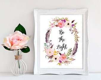 Be The Light, Bible Verse Print, Inspirational Wall Art, Quote Posters, Printable Art, Watercolor Quote, Inspiring Wall Art, Christian Art