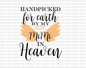 Hand Picked for Earth By MiMi in Heaven SVG Heat Transfer Silhouette Studio Designer Edition Cricut Expression Design Space Printable