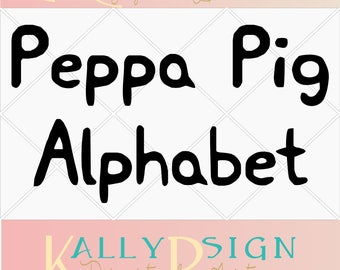 Peppa Pig SVG, Peppa Pig Party, Peppa Pig Invitation, SVG fonts, SVG fonts for cricut, silohuette, svg files, disney svg