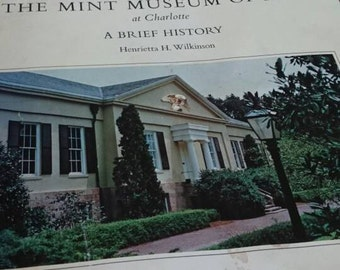 The Mint Museum of Art at Charlotte/ Henrietta H. Wilkinson 1973/North Carolina History