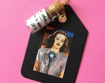 Message In A Bottle Charm Necklace - Bette Davis Words of Wisdom Quote