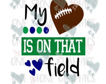My heart is on that field svg,football svg,football,football clip art,football mom,sports,sports mom,football svg,mom svg,sports svg,heart