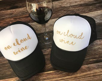 Trucker hat for women, wine hat, on cloud wine, wine lover gift, wine trucker hat, on cloud wine hat , trucker hat women