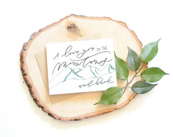 I love you to the mountains and back . Hand lettered card . modern calligraphy . handlettering . mountain card . outdoors . anniversary