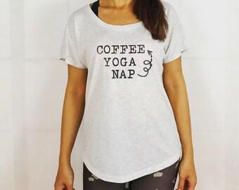 Yoga Shirt, Coffee Shirt, Women's Dolman Shirt, Love Yoga, Coffee Yoga Nap