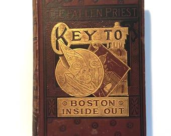 "1883 ""The Fallen Priest"" Boston Inside Out Vintage Hardback Book"