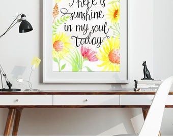 Summer Art - There is sunshine in my soul today Watercolor Digital Print