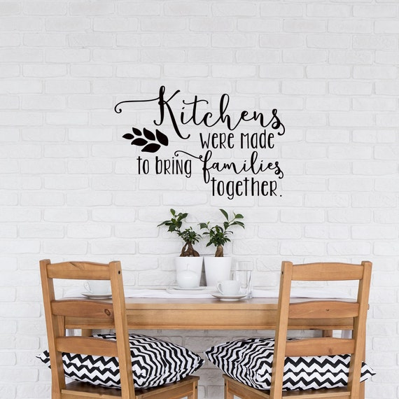 Kitchen Wall Decor Quotes: Kitchen Wall Decal Kitchens Were Made To Bring Families