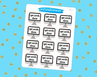 Get Work Done Computer Screen Doodle Planner Stickers (W017)