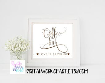 Coffee Bar Sign, Coffee Bar Decor, Love is Brewing, Wedding Sign, Bridal Shower Sign, Coffee Bar Sign Printable, Printable Coffee Bar Sign,