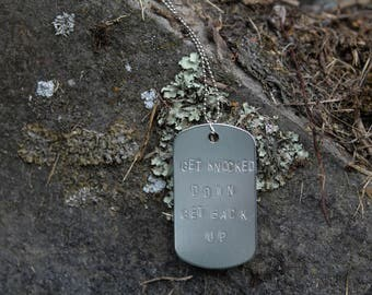 Get knocked down get back up  - The 100 Octavia Blake Dog Tag Necklace