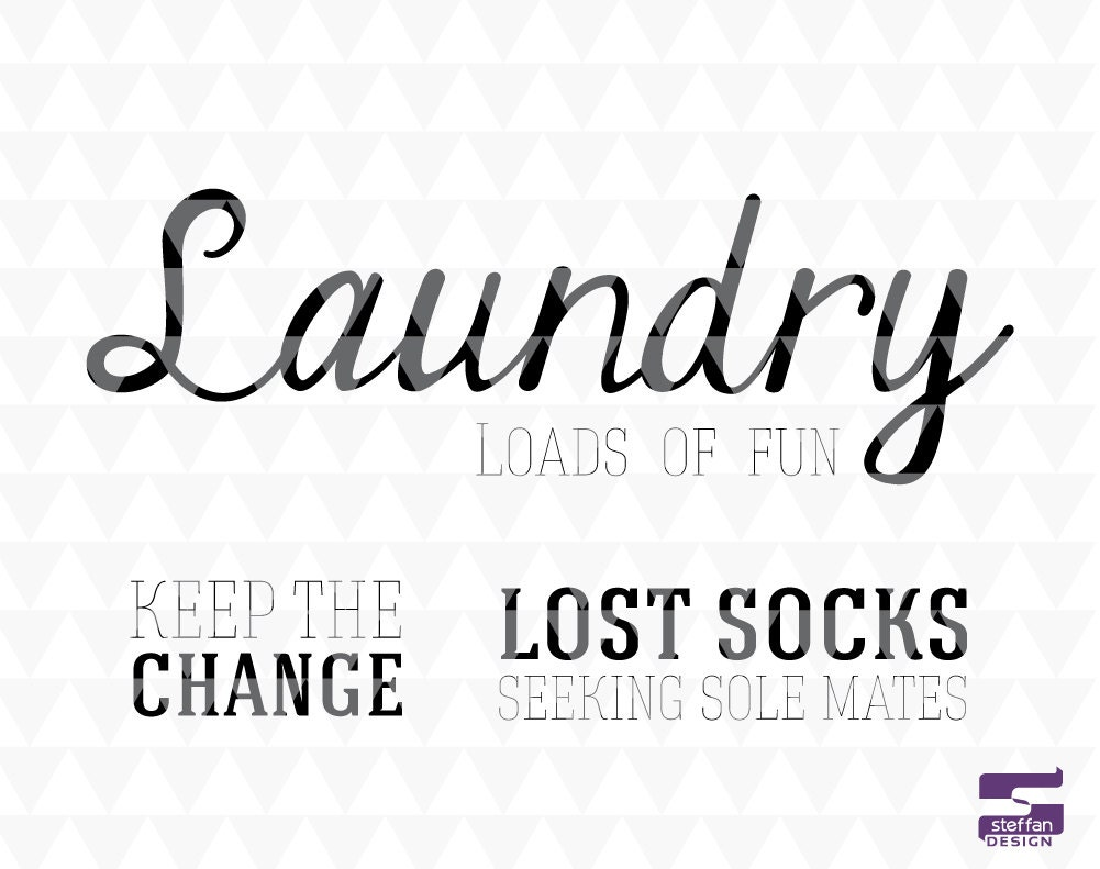 Laundry Word Art Laundry Loads Of Fun Keep The Change Lost Socks Svg