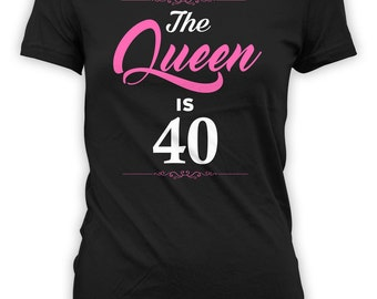 Personalized Birthday T Shirt 40th Birthday Present Bday Gift Ideas For Women Custom TShirt The Queen Is 40 Years Old Ladies Tee - BG258