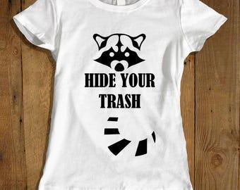 Raccoon Shirt for Women -  Funny Raccoon Shirt - Trash T-shirt - Funny Animal Shirt - Women's Wildlife Shirt