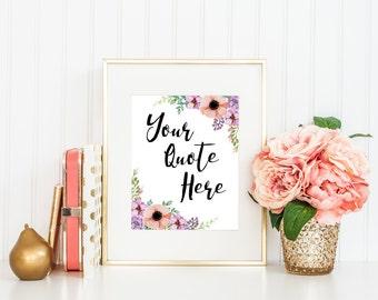 Custom Print, Custom Quote, Custom Design, Customized Print, Inspirational Print, Custom Wall Art, Personalized Print, Printable Art, Flower