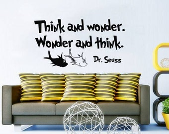 Dr Seuss Wall Decal Quote Think and Wonder Vinyl Sticker Decals Quotes Sayings Classroom Nursery Bedroom Playroom Decor NV139