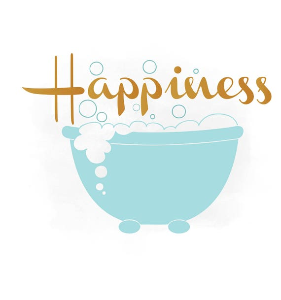 Bathtime happiness svg clipart bathroom quote word art for Bathroom quotes svg