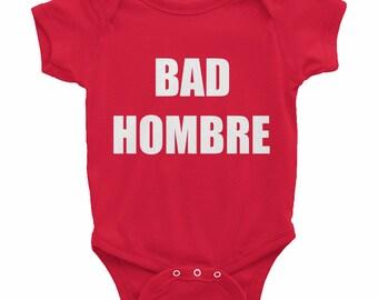 Bad Hombre Onesie