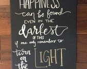 """11"""" x 14"""" - """"Happiness can be found even in the darkest of times if one only remembers to turn on the light"""" - Harry Potter canvas quote -"""