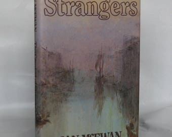 The Comfort of Strangers. Ian McEwan. HB. 1st.