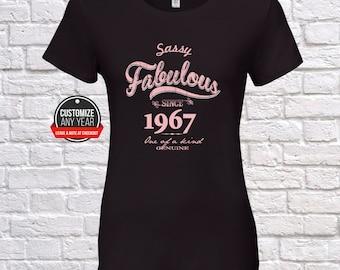 Sassy fabulous 51st birthday women, 51st birthday gifts for women,  Sassy fabulous since 1967 , 51st birthday tshirt , 51st women, 51st  ,