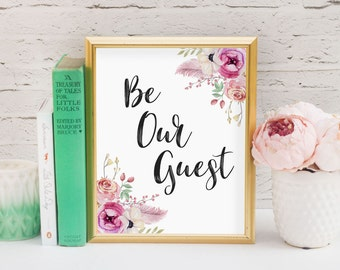Be our guest pink floral boho quote print//Printable art//Guest room art