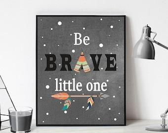 be brave little one digital,  nursery art for boy,  be brave little one nursery digital download, gift for baby baby, nursery printable art