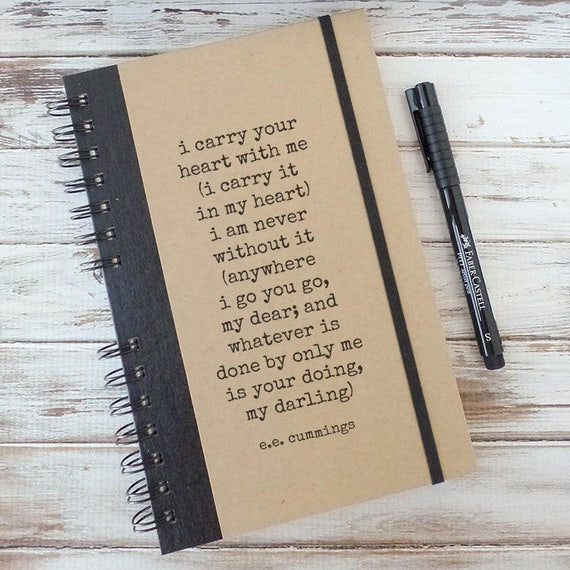 Journal Notebook Anniversary Gift for Couples Engagement Gift for Girlfriend Boyfriend Gift I Carry Your Heart ee cummings EH1