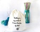 Knitting Humor Project Bag- Yarn Bowl-  Yarn Storage- Funny Project Bag- Drawstring Project Bag for Knitting- Sock Knitting- Yarn Bowl