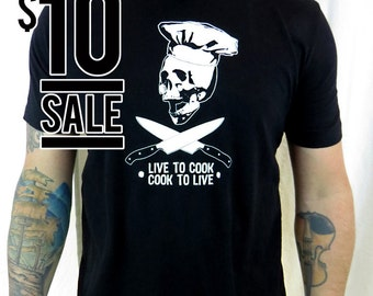10 Dollar Sale--Mens Live to Cook Cook to Live t-shirt