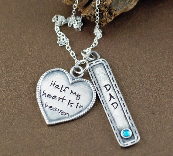 Half My Heart is in Heaven Necklace, Memorial Necklace, Bereavement Gift, Sympathy Gift,  Remembrance Necklace, In Memory Of Dad, Angel Dad