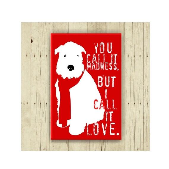 Wheaten Terrier Magnet, Dog Lover Gift, Dog Magnet, Pet Lover Gift, White Dog, Valentine Magnet, Love Magnet, White Dog, Red and White
