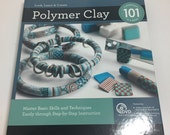 Polymer Clay 101 Book & DVD - Learn to Use Polymer Clay Instruction Book / Manual