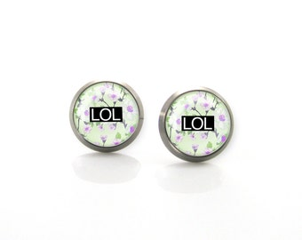 LOL NO Funny Titanium Post Earrings Sarcastic Internet Culture | Hypoallergenic Earrings | Pure Titanium earrings for sensitive ears