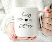 Crazy cat man mug. funny mug for guys. humorous pet lover- Ceramic Mug
