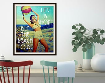 Mother's Day Gift, Gift, Mom Birthday Gift, Mom Gift, Life is Short Buy the Beach House, Art Gifts for Mother, Vintage Art Beach Gift